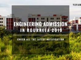 Engineering Admission in Rourkela – Direct B.Tech Admission in Rourkela, Eligibility, and Fees