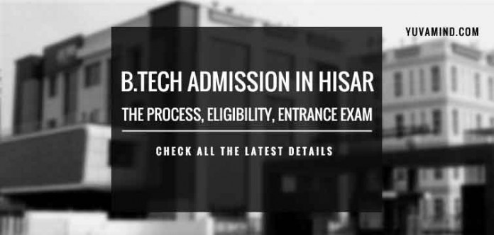 B.Tech Admission in Hisar 2019, Direct Engineering admission in Hisar